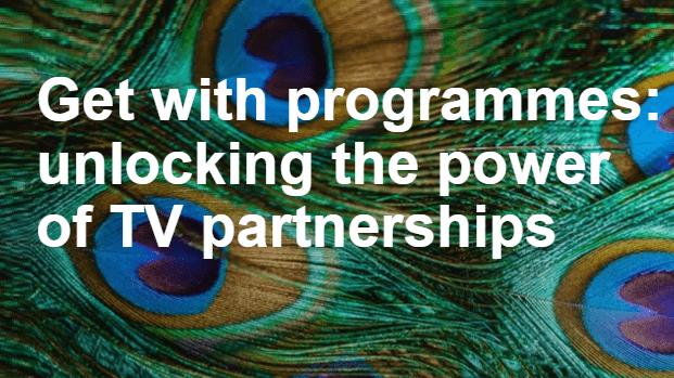 Acht tips voor effectieve TV-partnerships