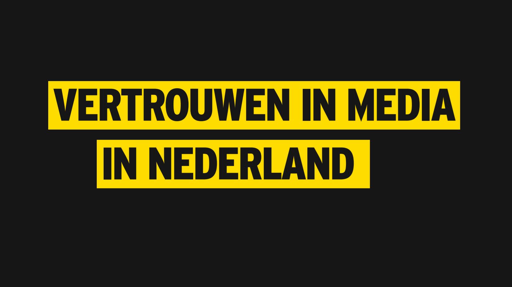 Vertrouwen in Media in Nederland